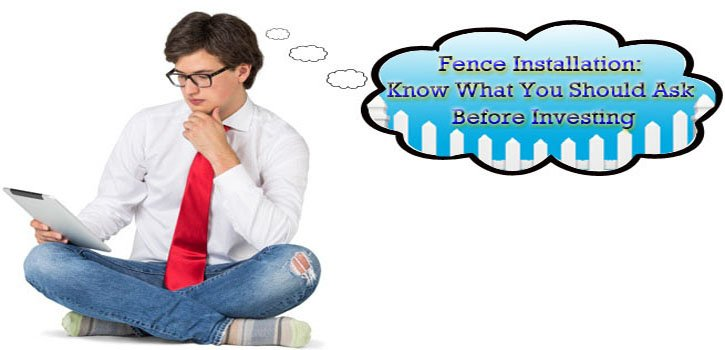 Knowledge about Fence Installation