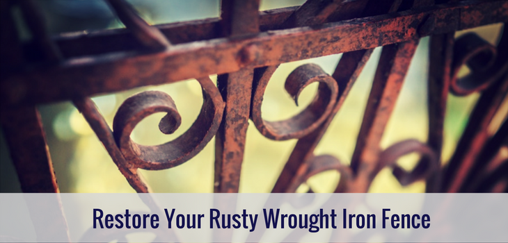 Restore Your Rusty Wrought Iron Fence