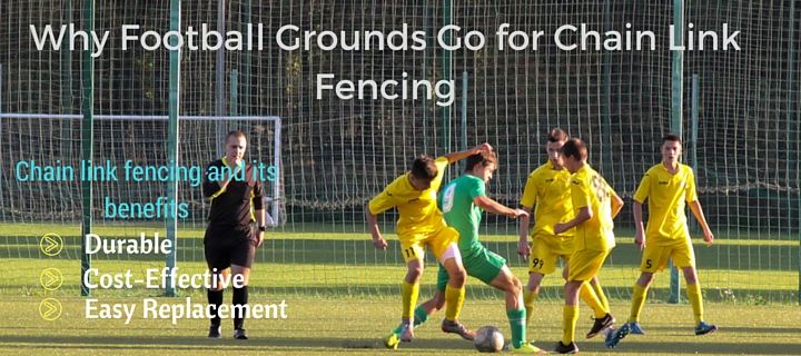 Football Grounds Go for Chain Link Fencing