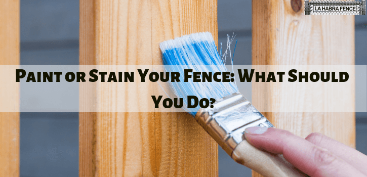 Paint or Stain Your Fence
